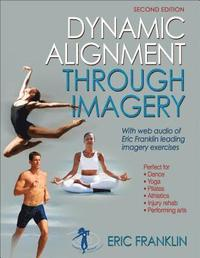 Dynamic Alignment Through Imagery (häftad)