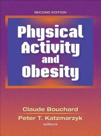 Physical Activity and Obesity (inbunden)
