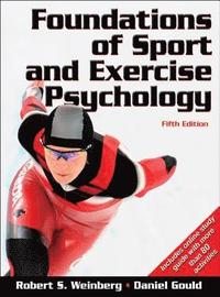 Foundations of Sport and Exercise Psychology (inbunden)