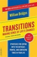 Transitions : Making Sense Of Life's Changes / William Bridges