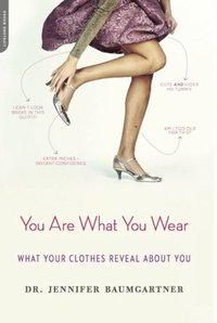 You Are What You Wear (e-bok)