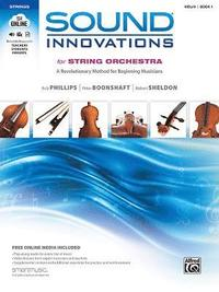 Sound Innovations for String Orchestra, Bk 1: A Revolutionary Method for Beginning Musicians (Violin), Book & Online Media [With CD (Audio) and DVD] (häftad)