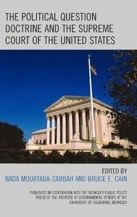The Political Question Doctrine and the Supreme Court of the United States (inbunden)