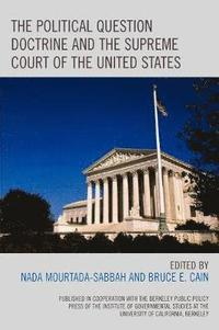 The Political Question Doctrine and the Supreme Court of the United States (häftad)