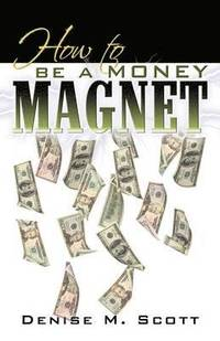 How to be a Money Magnet (häftad)