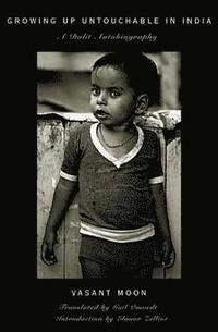 Growing up Untouchable in India av Vasant Moon, Gail Omvedt, Eleanor  Zelliot (Bok)