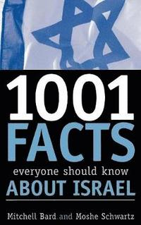 1001 Facts Everyone Should Know about Israel (inbunden)