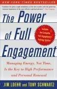 The Power of Full Engagement: Managing Energy, Not Time, Is the Key to High Performance and Personal Renewal (häftad)