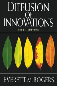Diffusion of Innovations, 5th Edition (e-bok)
