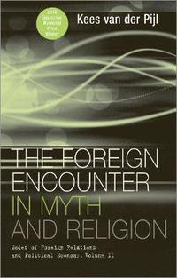 The Foreign Encounter in Myth and Religion (inbunden)
