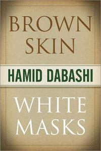 Brown Skin, White Masks (inbunden)