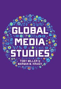 Global Media Studies (häftad)