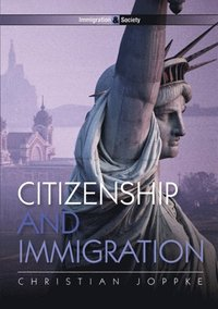 Citizenship and Immigration (e-bok)