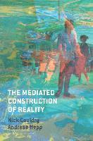 The Mediated Construction of Reality (häftad)