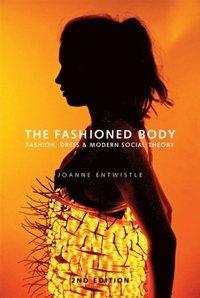 Fashioned Body (e-bok)
