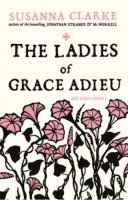 The Ladies of Grace Adieu (häftad)