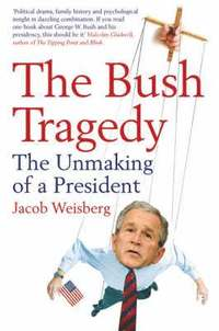 The Bush Tragedy (häftad)