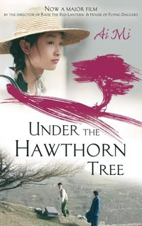 Under The Hawthorn Tree (e-bok)