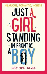 Just a Girl, Standing in Front of a Boy (e-bok)