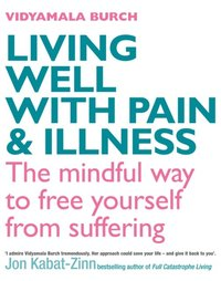 Living Well With Pain And Illness (e-bok)