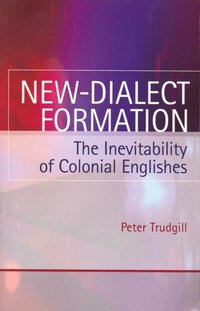 New-Dialect Formation (e-bok)