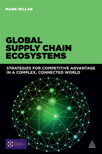 Global Supply Chain Ecosystems (e-bok)