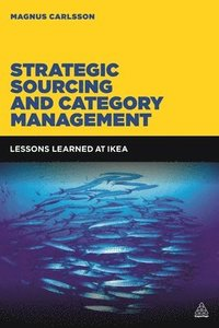 Strategic Sourcing and Category Management (häftad)