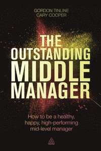 The Outstanding Middle Manager (häftad)