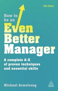 How to be an Even Better Manager (häftad)