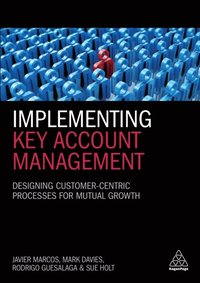 Implementing Key Account Management (e-bok)
