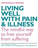 Living Well With Pain And Illness (häftad)