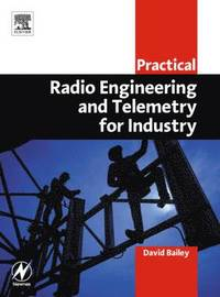 Practical Radio Engineering and Telemetry for Industry (häftad)