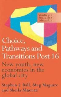 Choice, Pathways and Transitions Post-16 (inbunden)