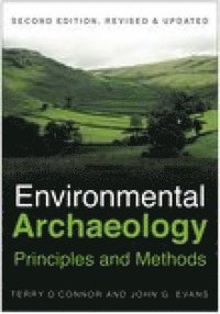 Environmental Archaeology: Principles and Methods (häftad)