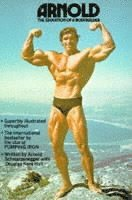 Arnold: The Education Of A Bodybuilder (häftad)