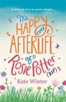 The Happy Ever Afterlife of Rosie Potter (RIP) (häftad)