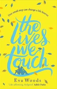 The Lives We Touch (häftad)
