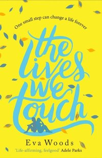 Lives We Touch (e-bok)