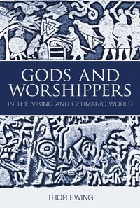 Gods and Worshippers in the Viking and Germanic World (häftad)