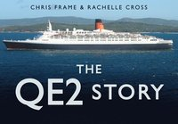 The QE2 Story (inbunden)