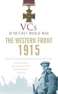 VCs of the First World War: Western Front 1915 (e-bok)