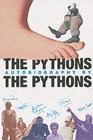 The Pythons' Autobiography By The Pythons (häftad)