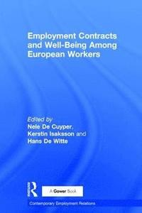 Employment Contracts and Well-Being Among European Workers (inbunden)