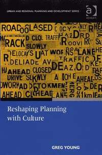 Reshaping Planning with Culture (inbunden)