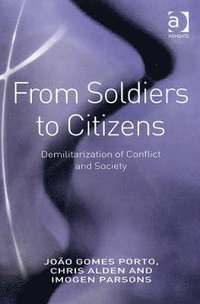 From Soldiers to Citizens (inbunden)