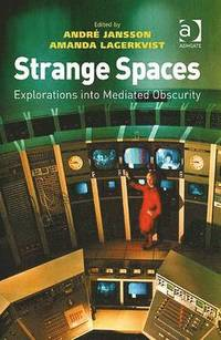 Strange Spaces (inbunden)