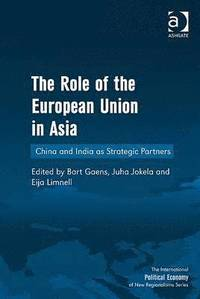 The Role of the European Union in Asia (inbunden)
