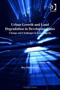 Urban Growth and Land Degradation in Developing Cities (e-bok)