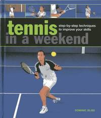 Tennis in a  Weekend (inbunden)