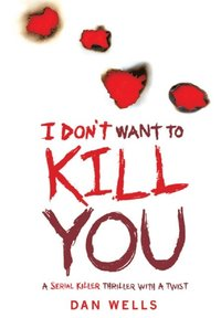 I Don't Want To Kill You (e-bok)